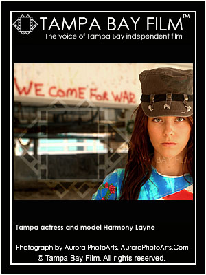 We come for war. Actress and model Harmony Layne is at the front line in the war for change in Tampa Bay independent film.